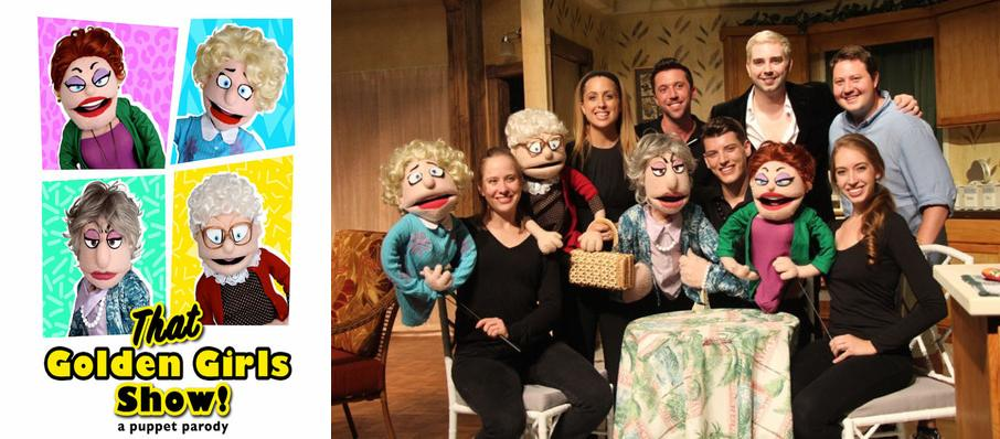 That Golden Girls Show! - A Puppet Parody at Howard L. Schrott Center for the Arts