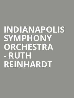 Indianapolis Symphony Orchestra - Ruth Reinhardt at Hilbert Circle Theatre