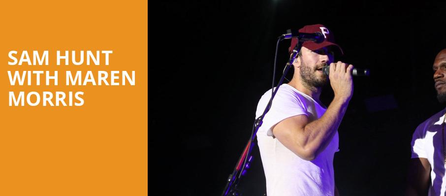 Sam Hunt With Maren Morris, Klipsch Music Center , Indianapolis