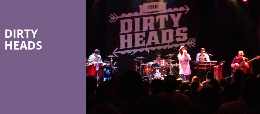 Dirty Heads, Egyptian Room, Indianapolis