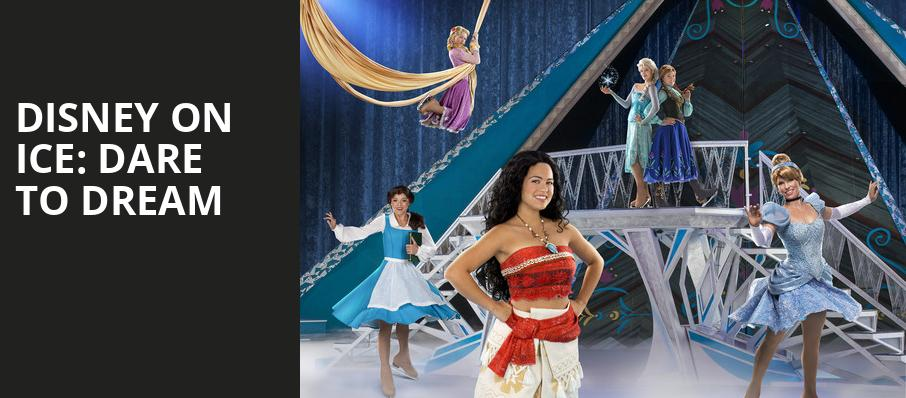 Disney On Ice Dare To Dream, Bankers Life Fieldhouse, Indianapolis