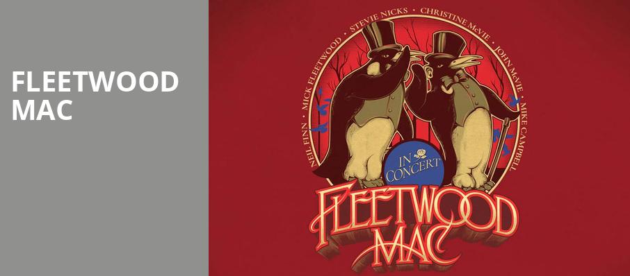 Fleetwood Mac, Bankers Life Fieldhouse, Indianapolis