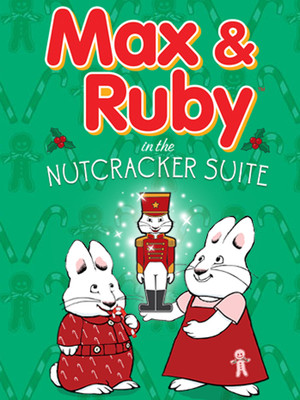 Max and Ruby: The Nutcracker Poster